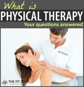 what-is-physical-therapy-fit-stop-PT