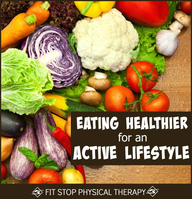 Healthy Eating For An Active Life