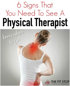 signs that you should see a doctor physical therapy