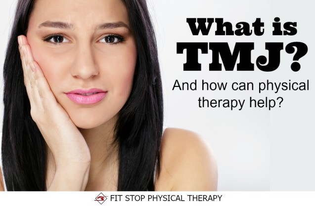 What is TMJ and How Can PT Help?