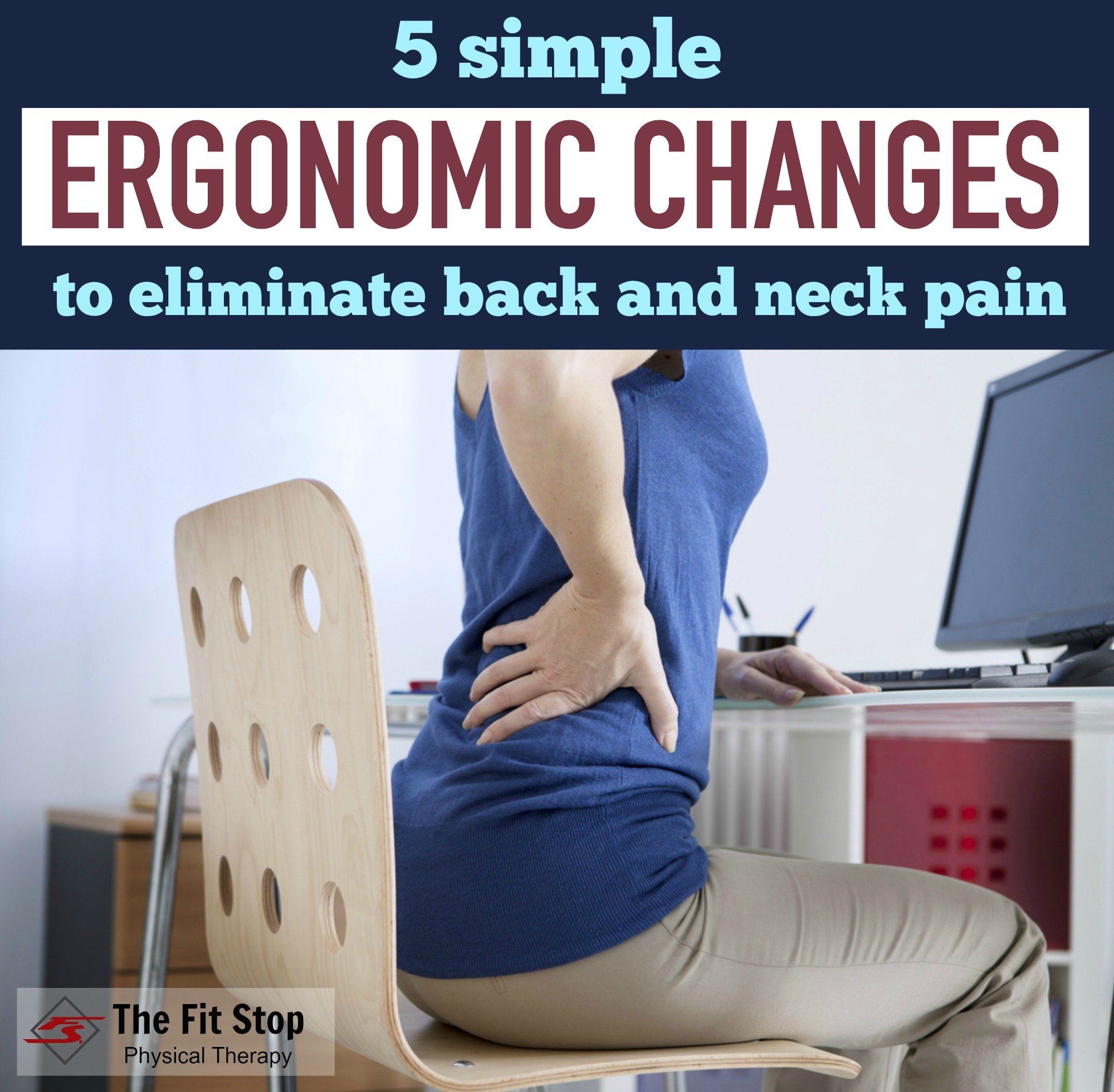 Ergonomics chair - Best Ergonomic Fixes For Pain Fit Stop Physical Therapy