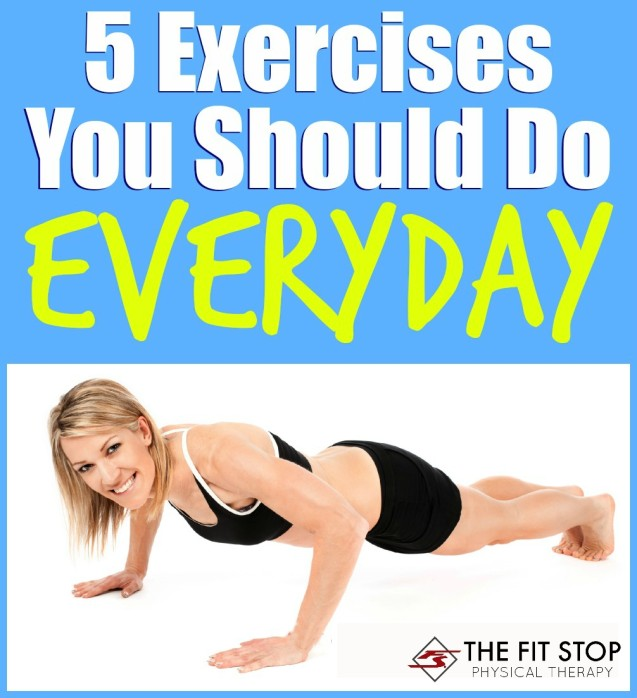 5 Exercises You Should Do Everyday
