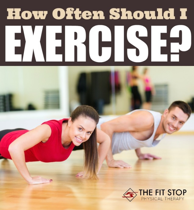 How Often Should I Exercise?