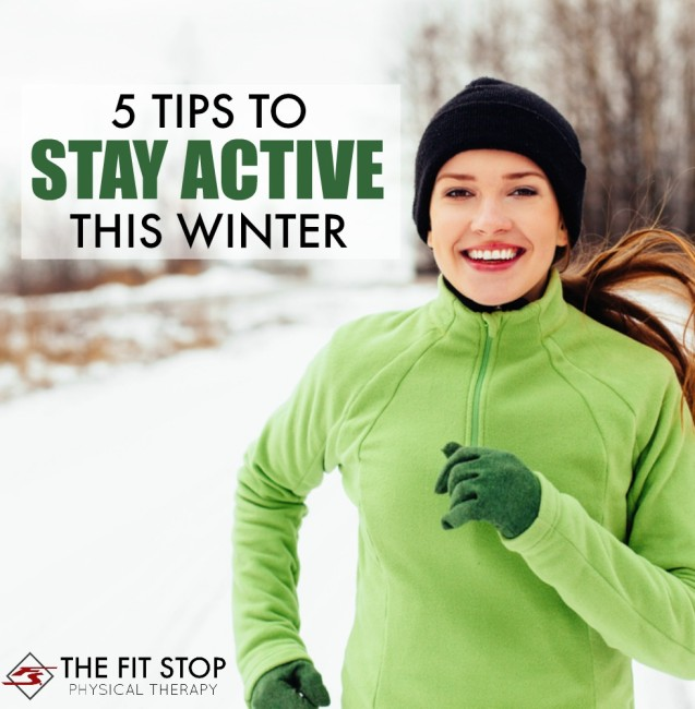 5 Tips To Stay Active This Winter