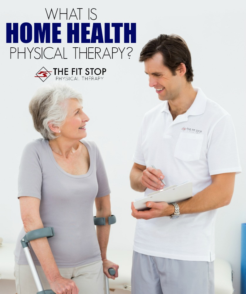 Article on physical therapy - What Is Home Care Physical Therapy