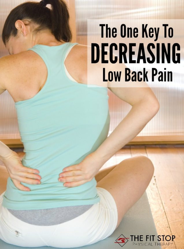 The Key To Decreasing Low Back Pain